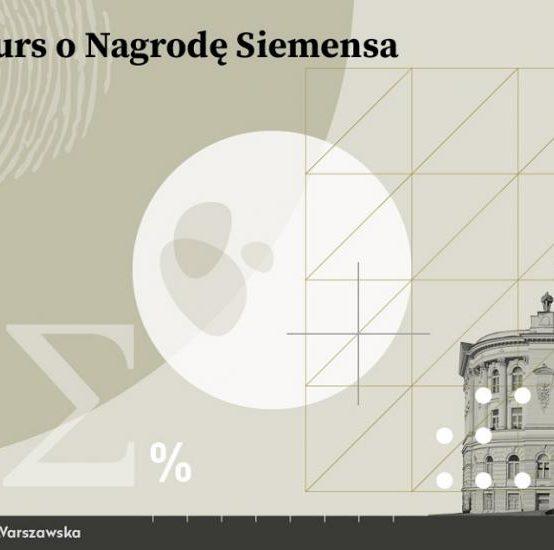 Konkurs o Nagrodę Siemensa – zgłoszenia do 30 czerwca 2021 r.